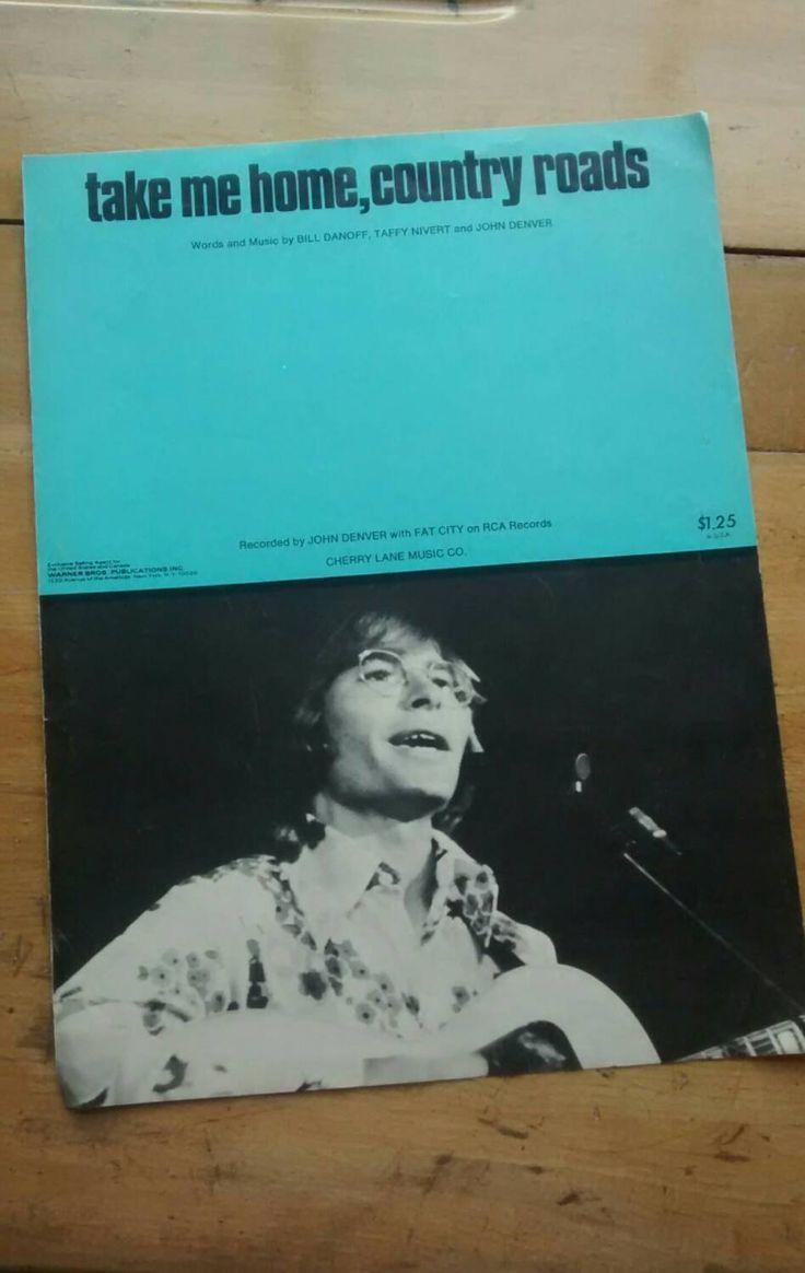 John denver grandma s feather bed sheet music - Take Me Home Country Roads John Denver Vintage Sheet Music