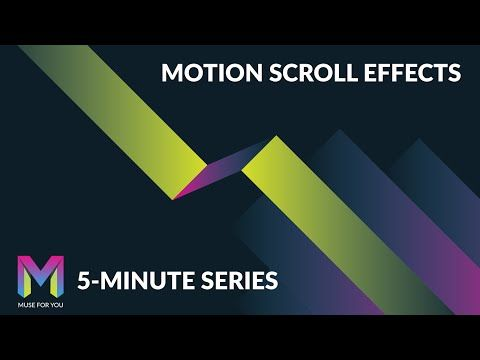 Motion Scroll Effects in Adobe Muse | 5 Minute Series | Adobe Muse CC | Muse For You - YouTube