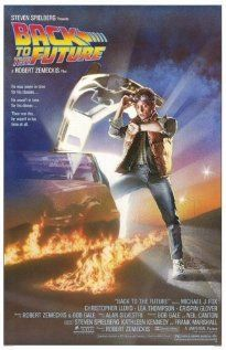 BACK TO THE FUTURE.  Director: Robert Zemeckis.  Year: 1985.  Michael J. Fox, Christopher Lloyd and Lea Thompson
