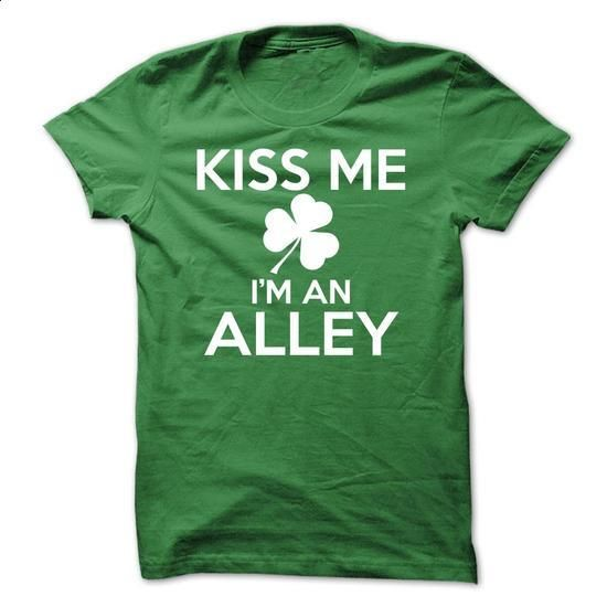 KISS ME IM AN ALLEY - #band tee #moda sweater. PURCHASE NOW => https://www.sunfrog.com/Names/KISS-ME-IM-AN-ALLEY.html?68278