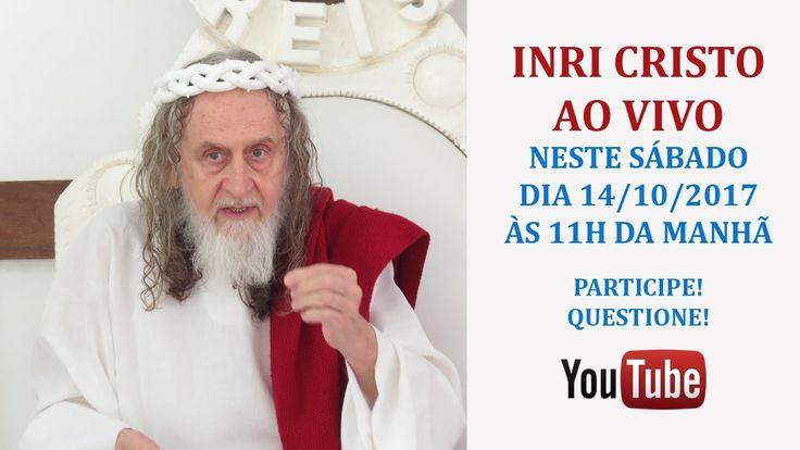 INRI CRISTO AO VIVO NESTE SÁBADO 14/10/2017