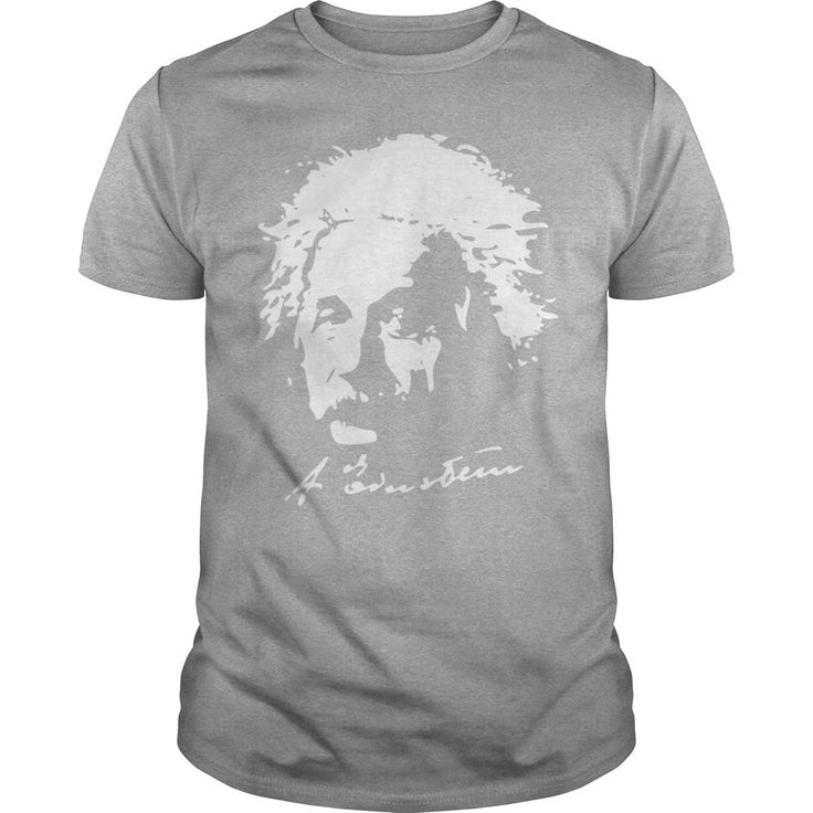 Albert Einstein T-Shirt #gift #ideas #Popular #Everything #Videos #Shop #Animals #pets #Architecture #Art #Cars #motorcycles #Celebrities #DIY #crafts #Design #Education #Entertainment #Food #drink #Gardening #Geek #Hair #beauty #Health #fitness #History #Holidays #events #Home decor #Humor #Illustrations #posters #Kids #parenting #Men #Outdoors #Photography #Products #Quotes #Science #nature #Sports #Tattoos #Technology #Travel #Weddings #Women