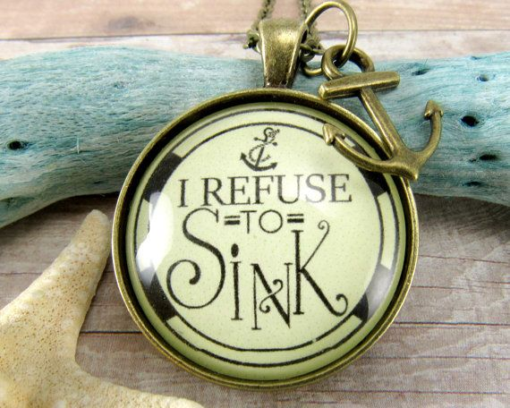Do you refuse to sink? Or do you know a friend who needs to be reminded I will never let you sink!? This refuse to sink necklace style of…