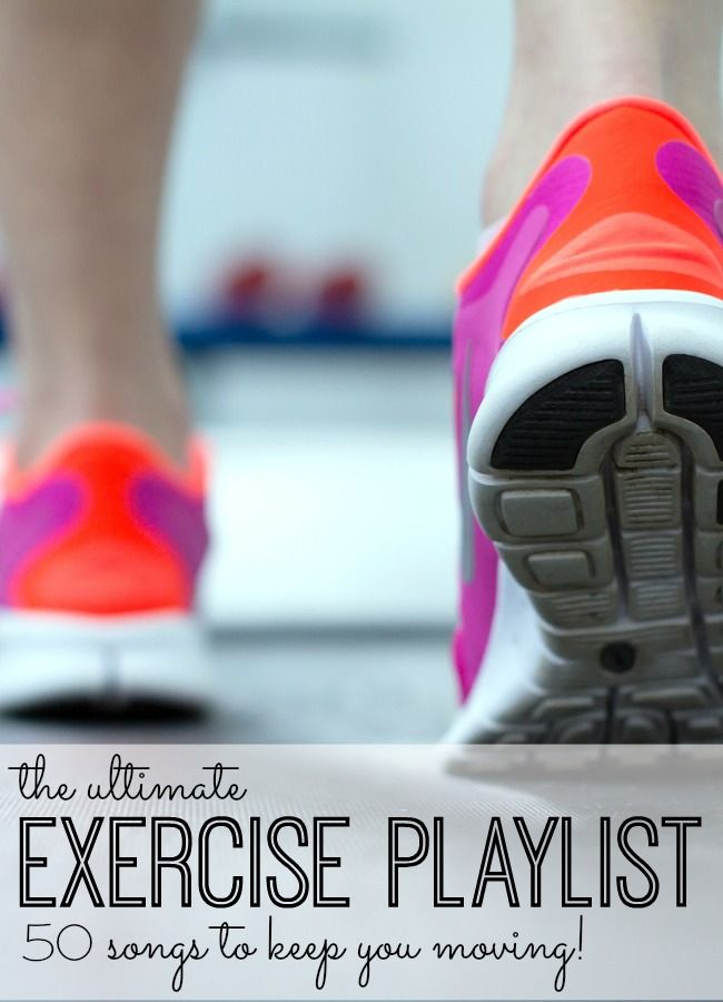 The Ultimate Exercise Playlist - 50 Songs to Keep You Moving during your workout!