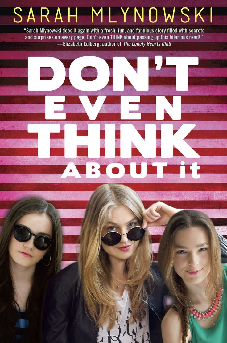 Don't Even Think About It – Sarah Mlynowski