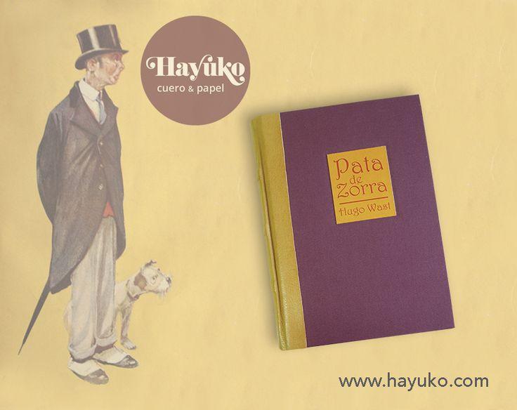 Encuadernación del libro Pata de Zorra de Hugo Wast. Encuadernacion en tela con lomo en piel.  https://www.etsy.com/es/shop/HayukoCueroyPapel www.hayuko.com  https://www.facebook.com/hayukocueroypapel  https://www.instagram.com/hayukocrafts/ https://www.pinterest.com/infohayuko http://issuu.com/hayukocueropapel