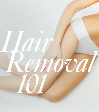 Which Is Better: Waxing, Shaving or Laser? Hair Removal 101 - Daily Makeover