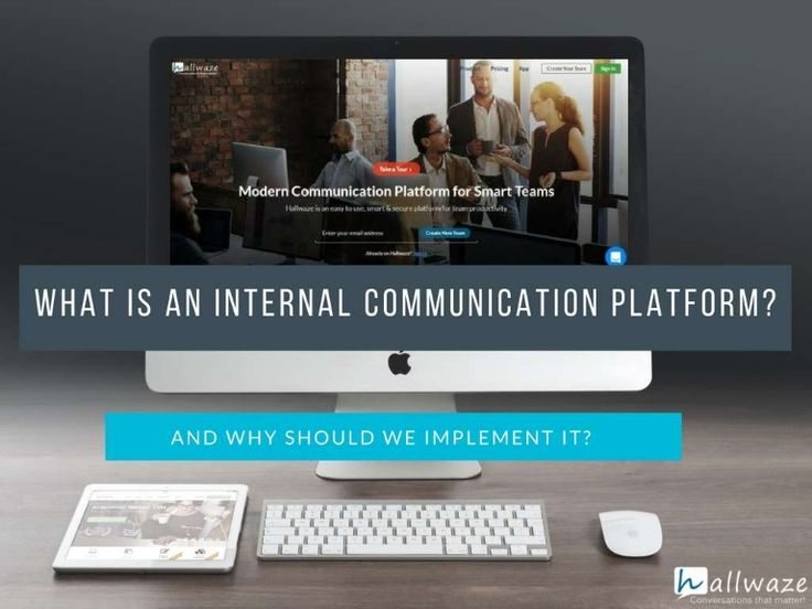 What is an Internal #communication platform? And how it can help organizations.