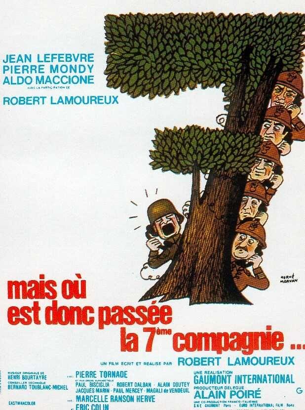 Mais où est donc passée la 7eme compagnie... - Robert Lamoureux (1973)