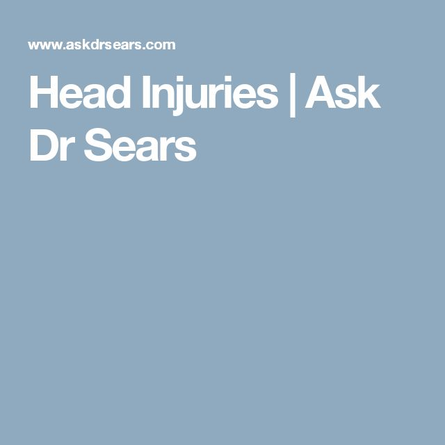 Head Injuries | Ask Dr Sears