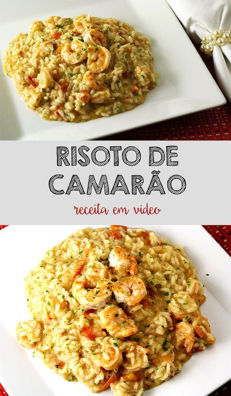 RISOTO DE CAMARÃO - receita passo a passo e com vídeo de como preparar um delicioso risoto de camarão   temperando.com #receitafacil #videoreceita #risoto