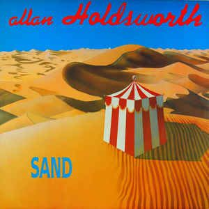 Allan Holdsworth - Sand: buy LP, Album at Discogs