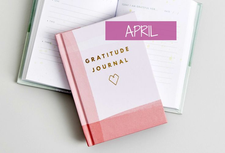 Gratitude Journal: April