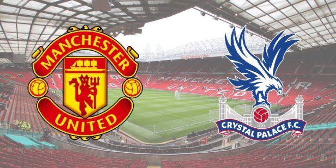 مشاهدة مباراة Manchester United و Crystal Palace Crystal Palace Manchester United Palace