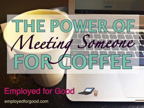 Lessons learned from an overheard conversation in a coffee shop: http://employedforgood.com/the-power-of-asking-someone-to-coffee/  #mentoring #careerdevelopment