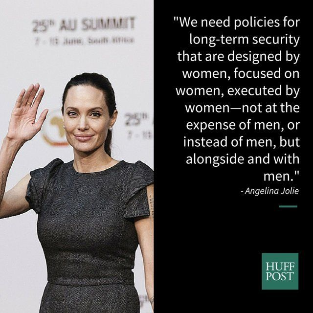 """We need policies for long-term security that are designed by women, focused on women, executed by women -- not at the expense of men, or instead of men, but alongside and with men."" 