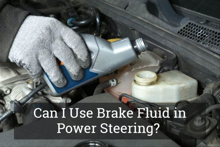 Can i use brake fluid in power steering what will happen