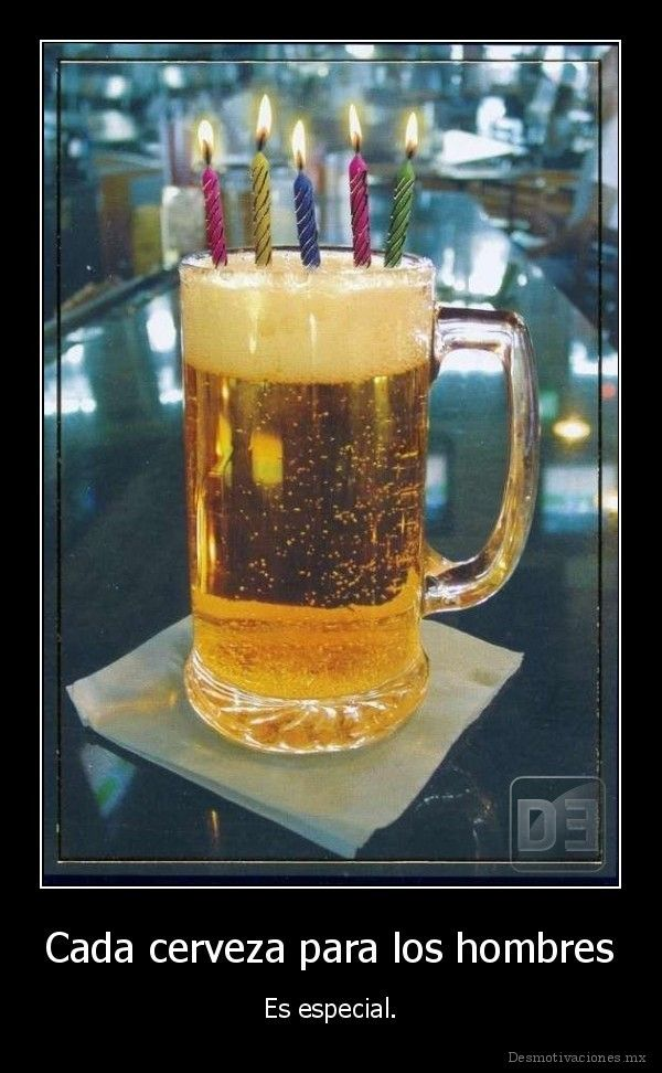 Happy Birthday Para Hombres ~ Cada cerveza para los hombres cumplea�os pinterest birthdays happy and birthday