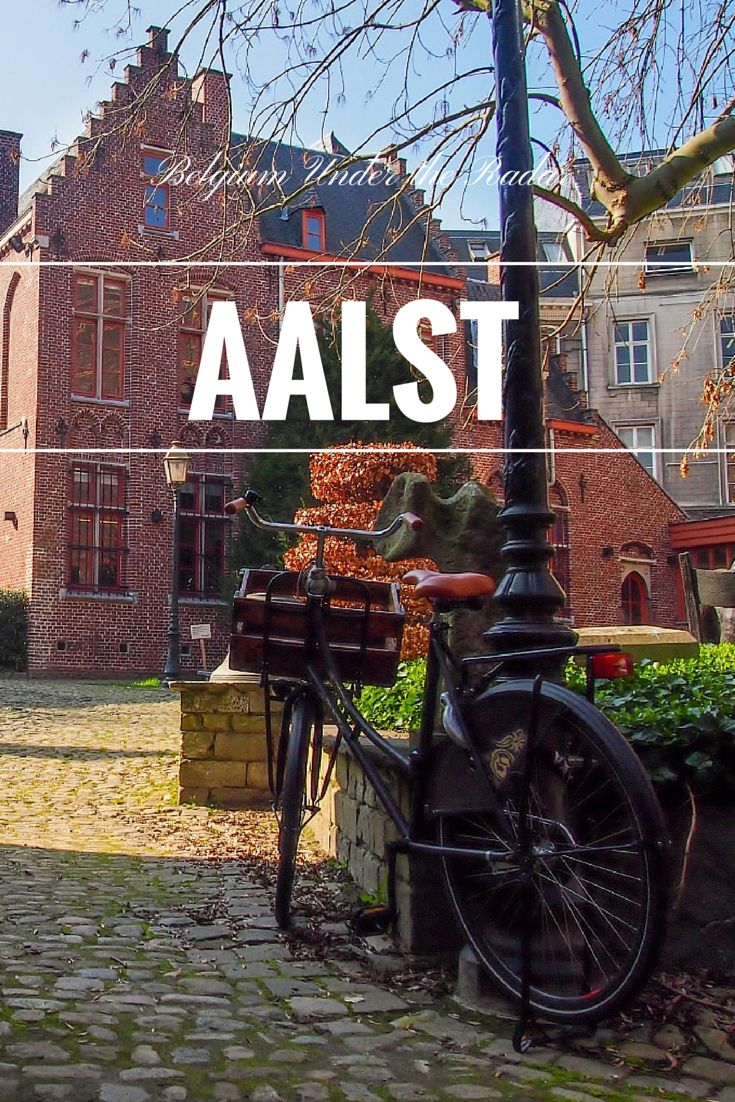 Visiting Aalst - Belgium under the Radar blog series.