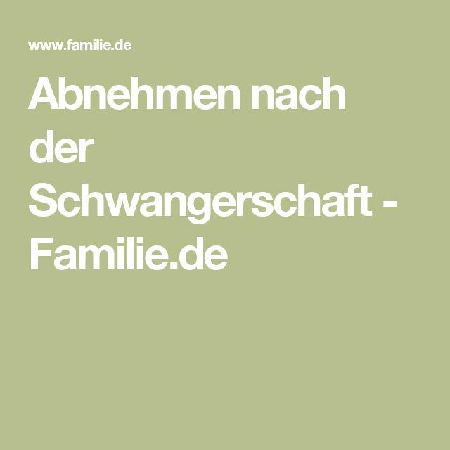 Abnehmen nach der Schwangerschaft - Familie.de