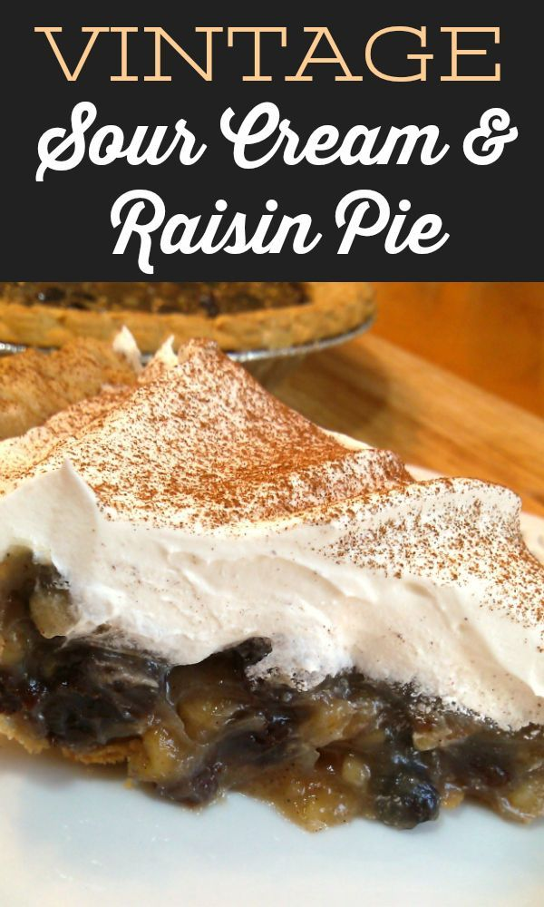 Sour Cream Raisin Pie Recipe Sour Cream Raisin Pie Sour Cream How Sweet Eats
