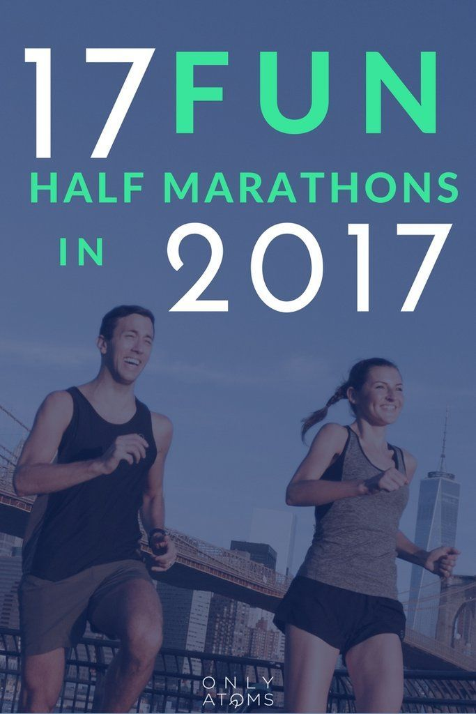 Best Half Marathons 2017 Is training for a half marathon this year one of your New Years resolutions? Whether you're looking to run your first or your 17th, we've put together a list of the best half marathons in 2017 that you'll want to add to your race list. #HalfMarathon #running #inspiration