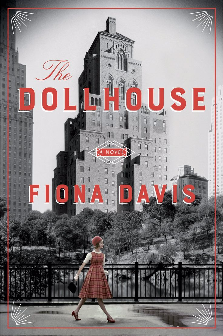 The Dollhouse by Fiona Davis, out Aug. 23