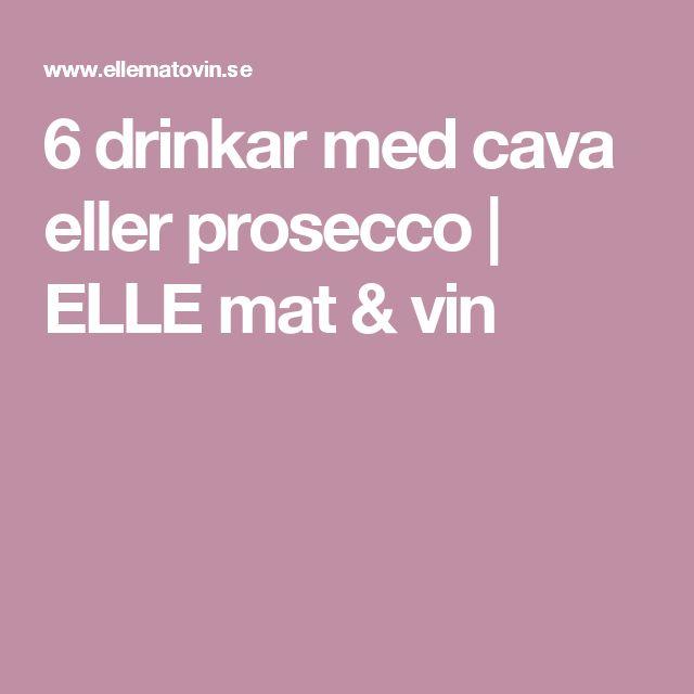 6 drinkar med cava eller prosecco | ELLE mat & vin