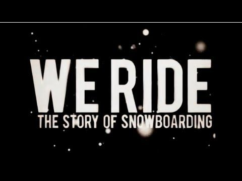 A must for every #snowboarder out there! Burn PRESENTS: We Ride - The Story of Snowboarding (Full Movie)