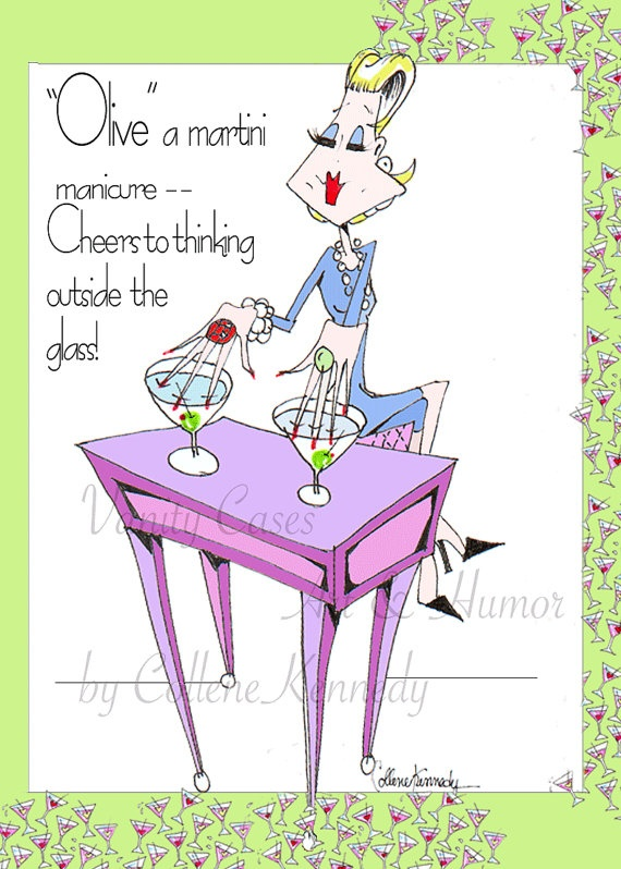 Olive a Martini Manicure Woman Humor Print with by VanityGallery, $10.00