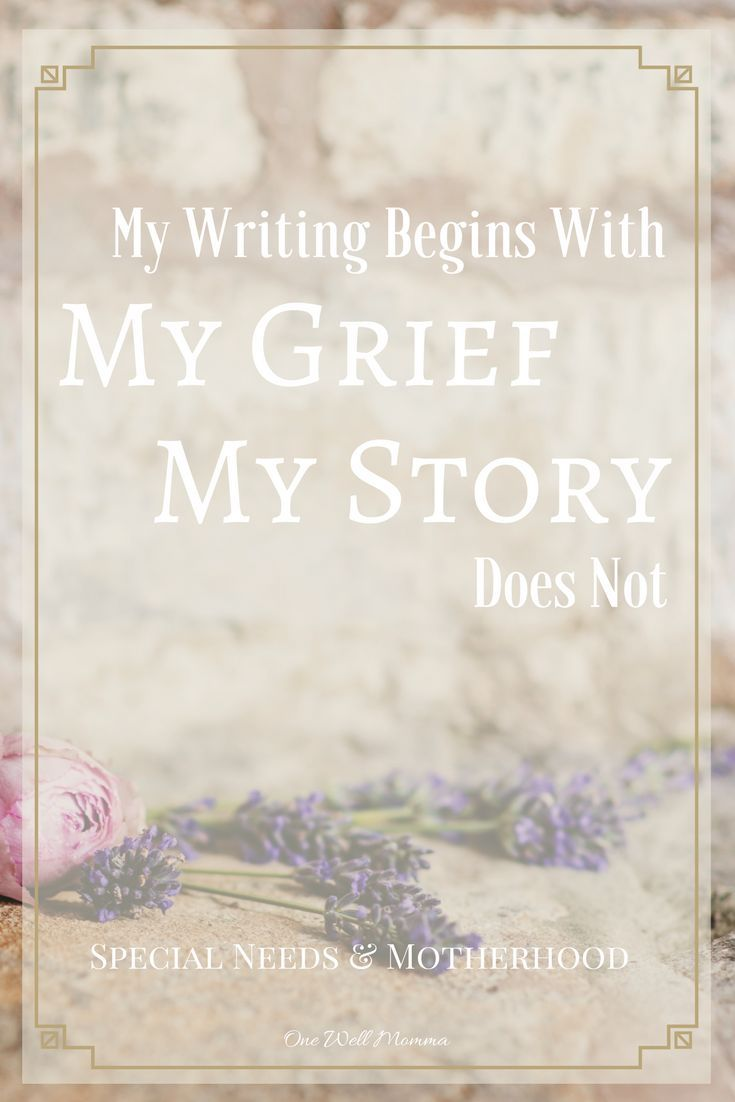 My writing begins with my #grief, but my story does not. While grief is what has brought me here, my story is filled with testimony after testimony of God's love, God's grace and mercy, God's assurance that my journey, is for a greater purpose. #specialneeds #SpecialNeedsParenting #mentalhealth #mentalhealthawareness  #mentalhealthmatters #depressionrecovery #anxiety #anxietyrelief  #faith #God #redeemed #hope #healing #love #momlife #motherhood #maternalhealth