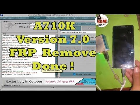 Samsung Galaxy A7(2016 )A710K V7 0 FRP Lock Remove Done