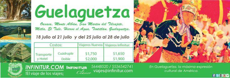 La Guelaguetza, máxima expresión artística y tradicional de Oaxaca, una impresionante reunión de gente, música, bailes, herencia de cada rincón del mosaico cultural de este estado, un evento que dejará un huella profunda en aquel que tenga la oportunidad de vivirlo. www.infinitur.com www.infinitur.com.mx  Facebook: Viajes Infinitur https://twitter.com/Infinitur http://es.scribd.com/vinfinitur  viajes@infinitur.com  56-44-85-20  55-36-54-27-41