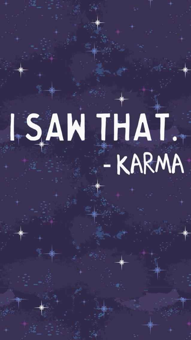 Karma Wallpaper Karma Quotes Karma Mc Wallpaper