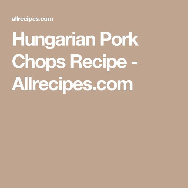 Hungarian Pork Chops Recipe - Allrecipes.com