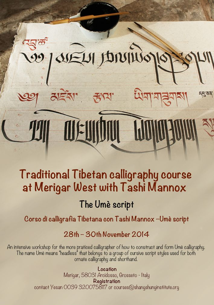 Tibetan Calligraphy course in Tuscany, Italy: http://inkessential.blogspot.co.uk/2014/08/learn-art-of-tibetan-calligraphy-in.html