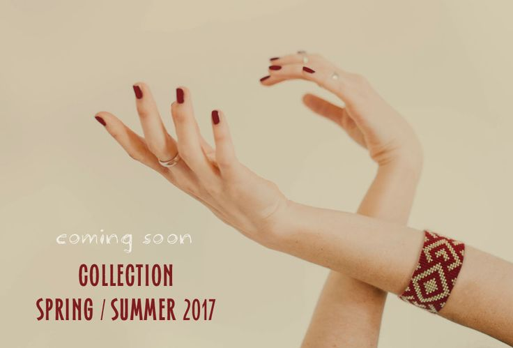 Coming soon, Collection Spring / Summer 2017