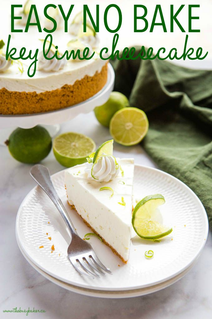 Easy No Bake Key Lime Cheesecake Recipe Lime Cheesecake Key Lime Cheesecake Baked Cheesecake Recipe