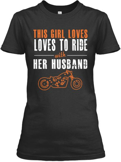 This girl loves to ride with her husband   Teespring