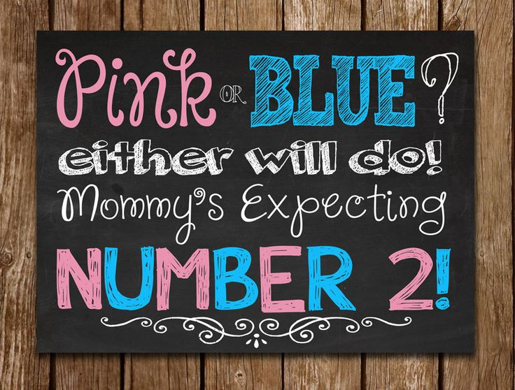 """Pink or Blue, either will do! Mommy's Expecting Number 2! Chalkboard Printable File for Pregnancy announcement, 16""""x20""""  $10"""