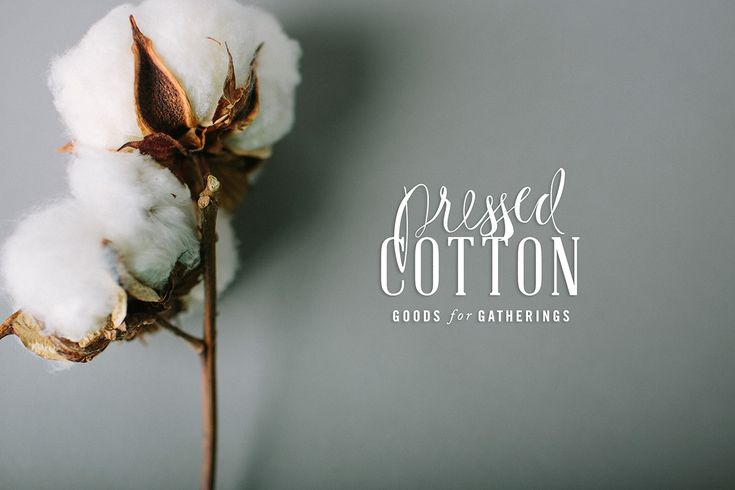 Pressed Cotton – Goods For Gatherings