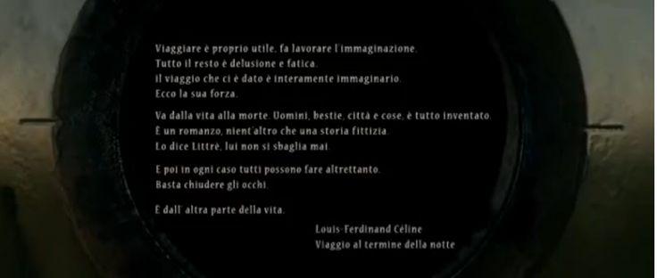 """Viaggio al termine della notte. Louis Ferdinand Cèline. Tratto da """"La Grande Bellezza""""."""