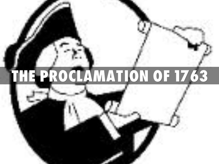 Where Was the Proclamation of 1763 Line | Copy of The Proclamation of 1763 by rubim991
