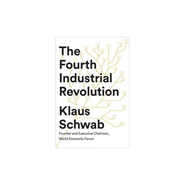 Fourth Industrial Revolution (Hardcover) (Klaus Schwab)