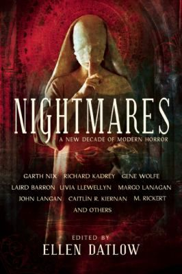 Nightmares ; a new decade of modern horror. Click on the image to place a hold on this item in the Logan Library catalog.