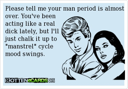 Man period.... they do exist! LOL