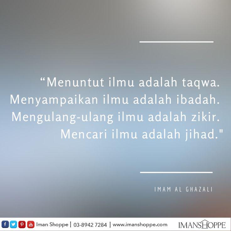 [Sharing Iman Shoppe]   Mari menuntut ilmu!   Imam Al-Ghazali