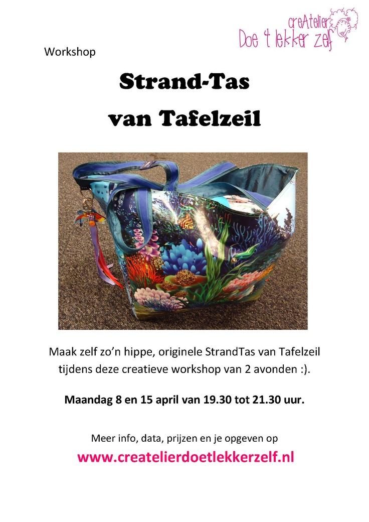 Maak in 2 maandagavonden zo'n supertoffe, originele StrandTas van Tafelzeil!  Maandag 6 en 13 mei van 19.30 tot 21.30 uur. Check ook www.createlierdoetlekkerzelf.nl/workshops.html