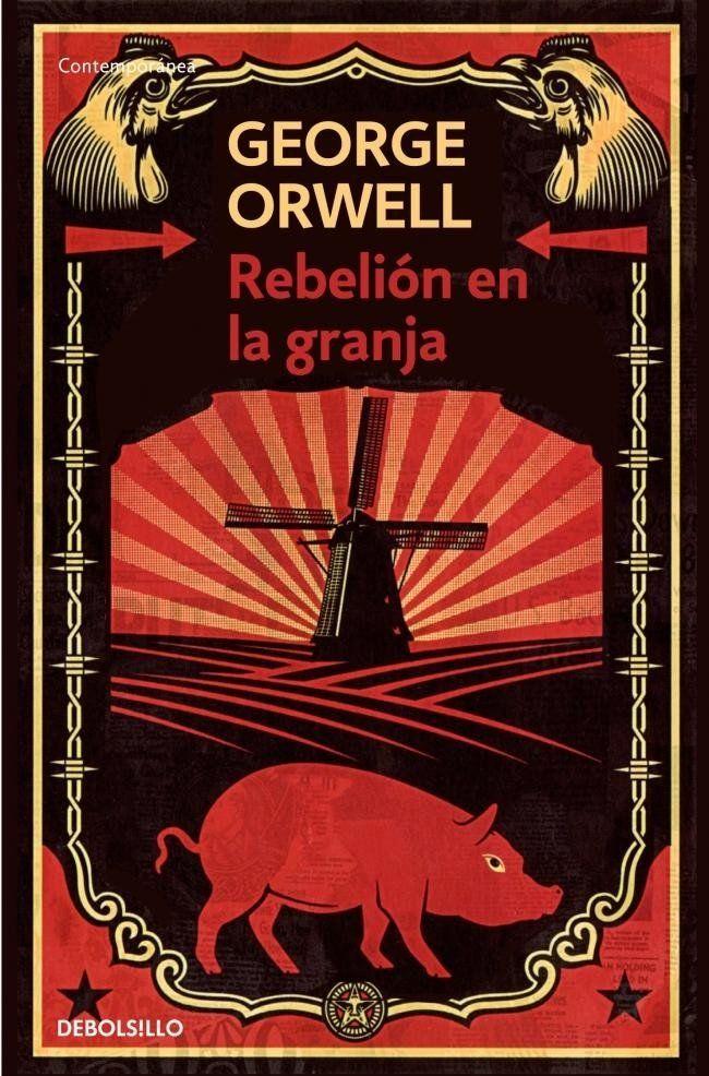 Rebelión en la granja, novela de George Orwell.