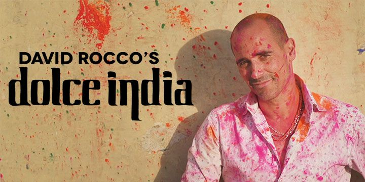 DAVID ROCCO'S DOLCE INDIA COMING SOON!